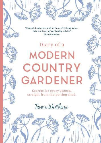 Diary of a Modern Country Gardener