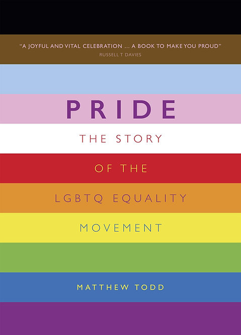 Pride: The Story of the LGBTQ Equality Movement - UPDATED FOR 2021