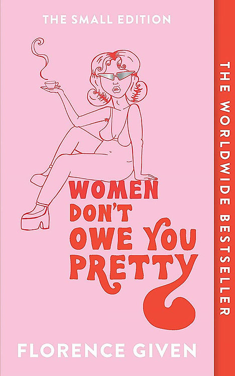 Women Don't Owe You Pretty (PB) - SIGNED!