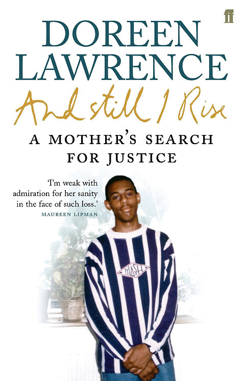 And Still I Rise: a Mother's Search For Justice