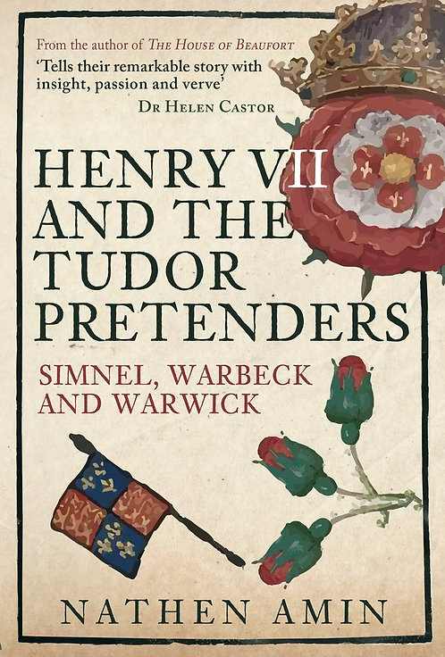 Henry VII and the Tudor Pretenders -  SIGNED EDITIONS!