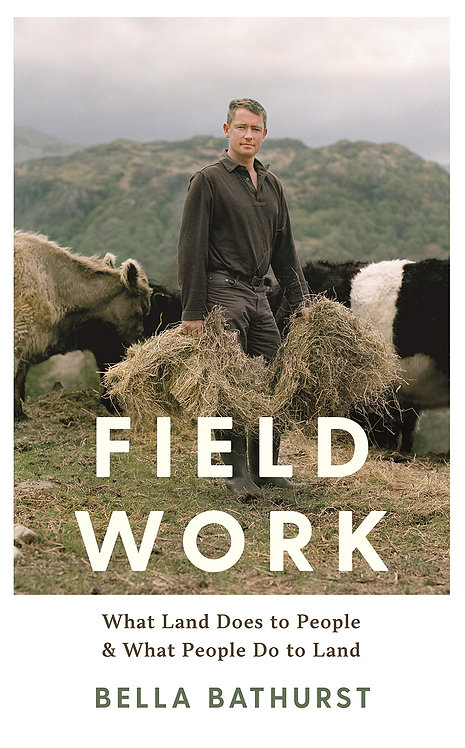 Field Work: What Land Does to People & What People Do to Land