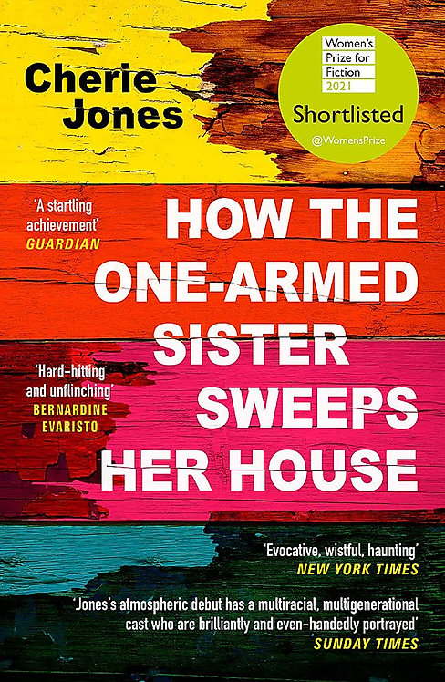 How the One-Armed Sister Sweeps Her House (PB)