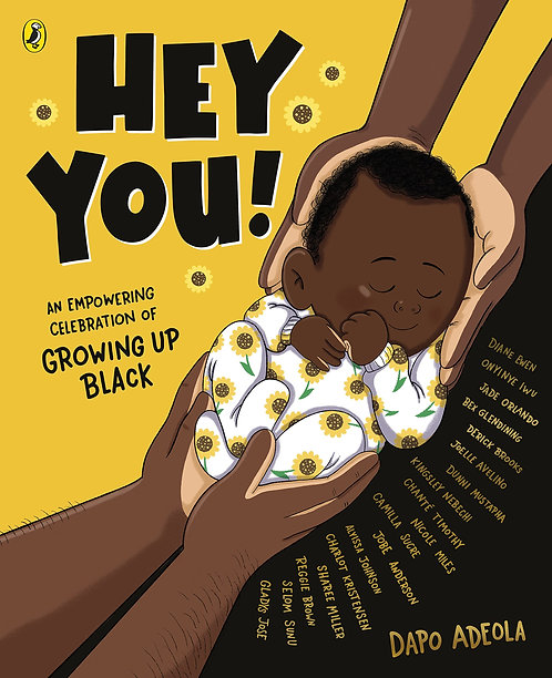 Hey You! An Empowering Celebration of Growing up Black