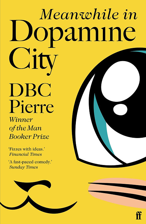 Meanwhile in Dopamine City (PB) - with special SIGNED bookplate!!