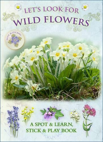 Let's Look For Wild Flowers: A Natural History Activity Book