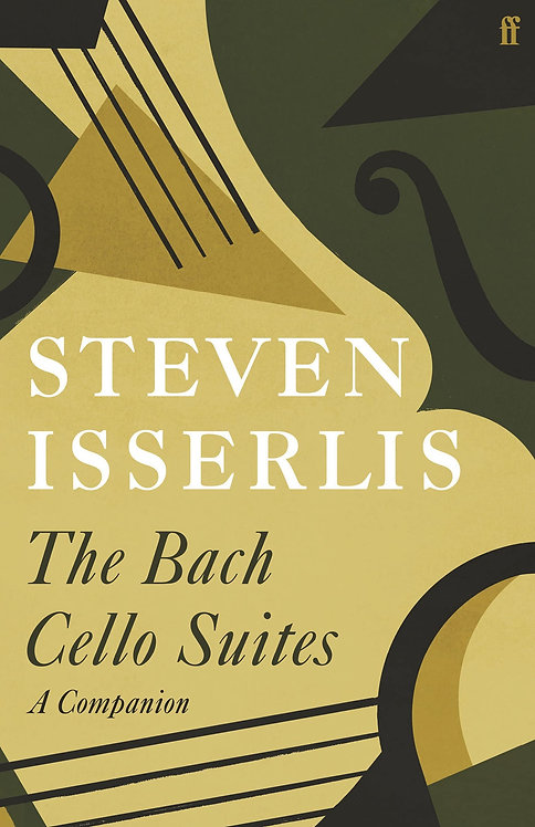The Bach Cello Suites: A Companion - with SIGNED bookplates!