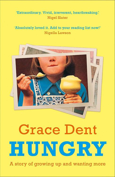Grace Dent: Hungry (PB)