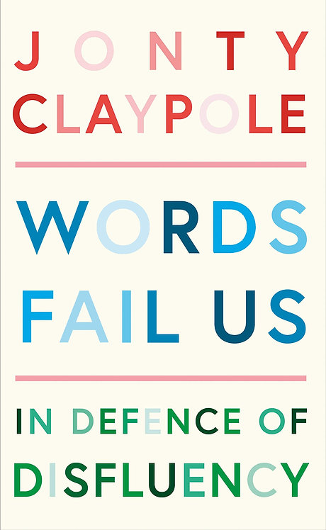 Words Fail Us: In Defence of Disfluency