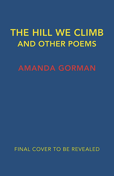 PRE-ORDER The Hill We Climb and Other Poems - 21/9/21