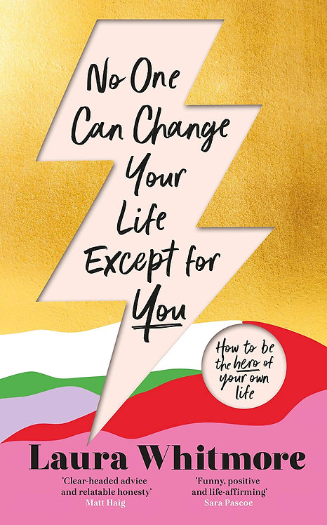 No One Can Change Your Life Except For You - SIGNED!