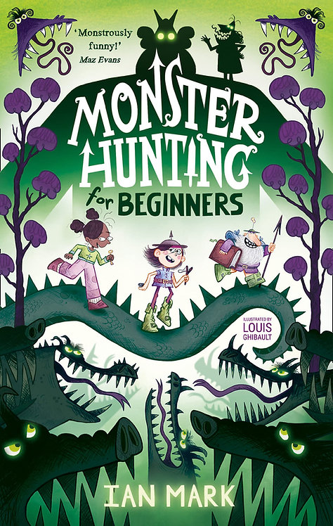 Monster Hunting For Beginners - SIGNED 1st editions!