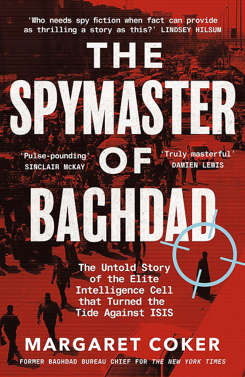 The Spymaster of Baghdad (hardback)