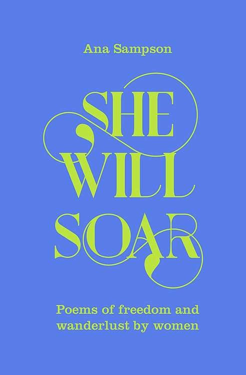 She Will Soar (Hardback) - with signed bookplate and postcard!