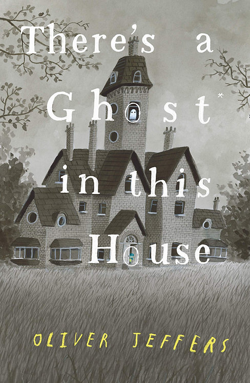 There's a Ghost in this House (HB) - with SIGNED bookplate!