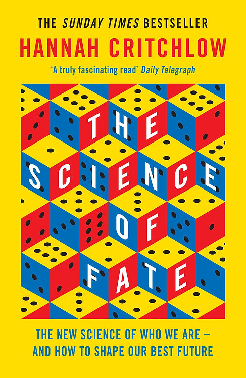 The Science of Fate: The New Science of Who We Are - And How to Shape our Best