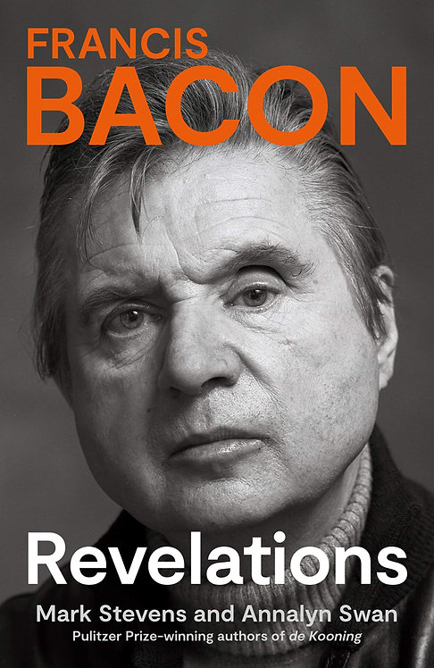 Francis Bacon: Revelations - with SIGNED bookplates*