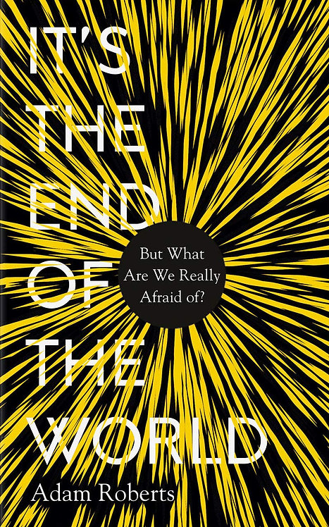 It's the End of the World - With SIGNED bookplates!