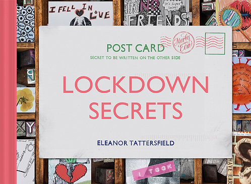 Lockdown Secrets: Postcards from the Pandemic