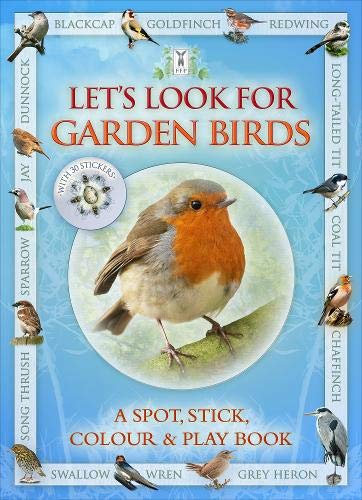 Let's Look For Garden Birds: A Natural History Activity Book