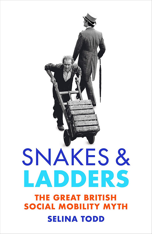 Snakes and Ladders: The great British social mobility myth