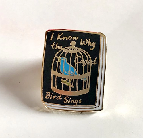Book Pin: I Know Why the Caged Bird Sings