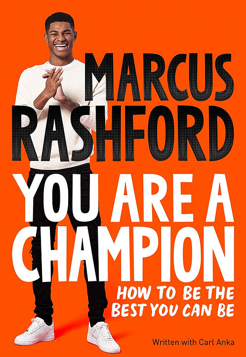 Marcus Rashford: You Are A Champion
