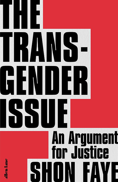 The Transgender Issue - with SIGNED bookplate