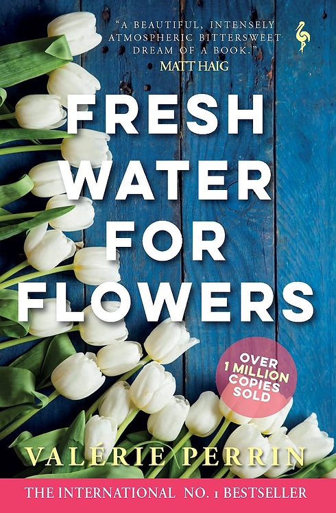 Fresh Water For Flowers - with SIGNED bookplate!
