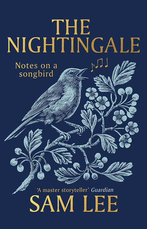 PRE-ORDER The Nightingale: Notes on a songbird - 25 Mar. 2021