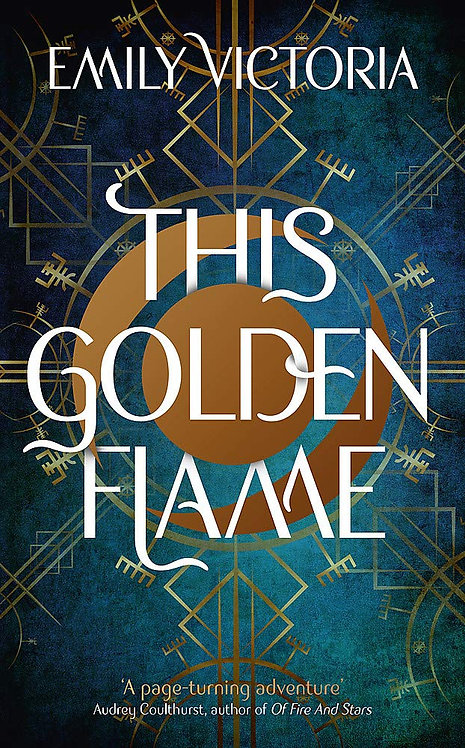 This Golden Flame - SIGNED first edition!