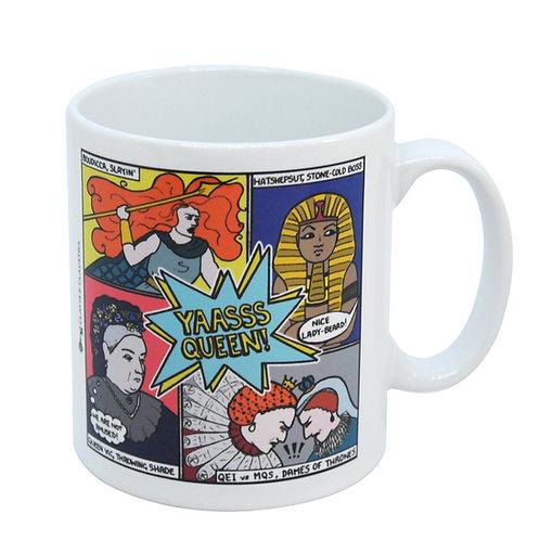 Yaasss Queen mug