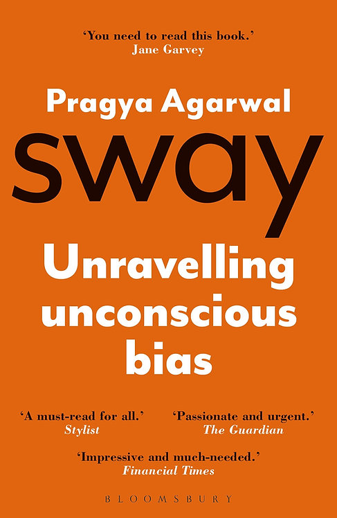 Sway: Unravelling Unconscious Bias - with SIGNED bookplate