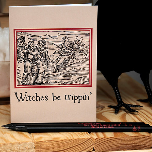 Witches Be Trippin' card