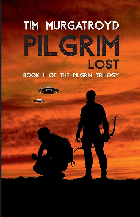 Pilgrim Lost (The Pilgrim Trilogy II) - Signed and dedicated