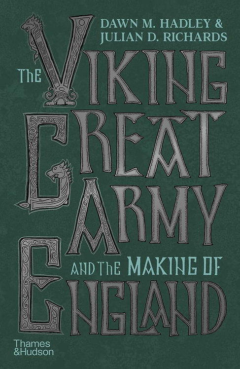 The Viking Great Army and the Making of England - with SIGNED bookplate!