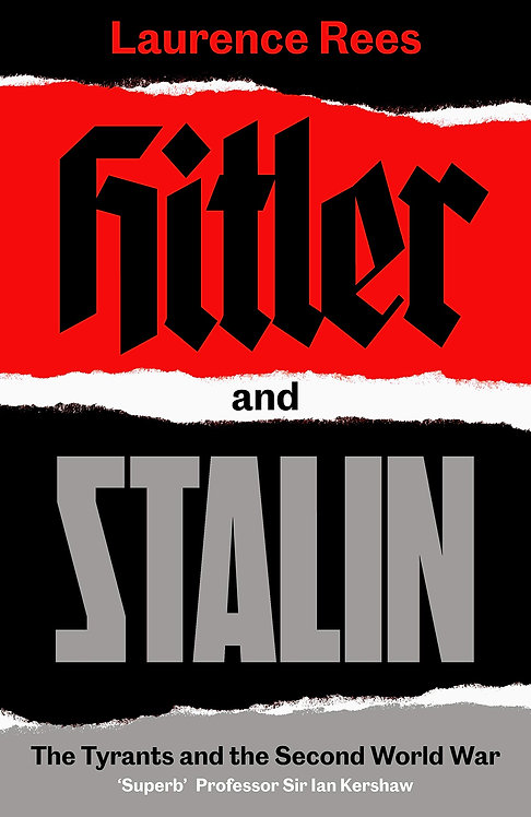 PRE-ORDER Hitler and Stalin: The Tyrants and the Second World War - Out Oct. 29t