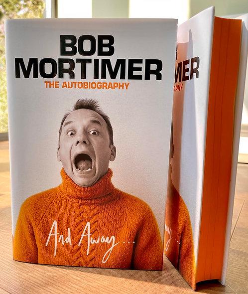 Bob Mortimer: And Away...  Orange sprayed edge edition with FREE Christmas card