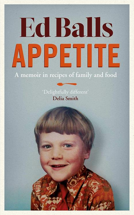PRE-ORDER Ed Balls: Appetite - 19/8
