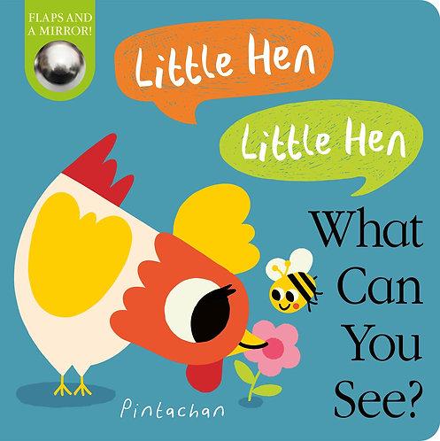 Little Hen! Little Hen! What Can You See?