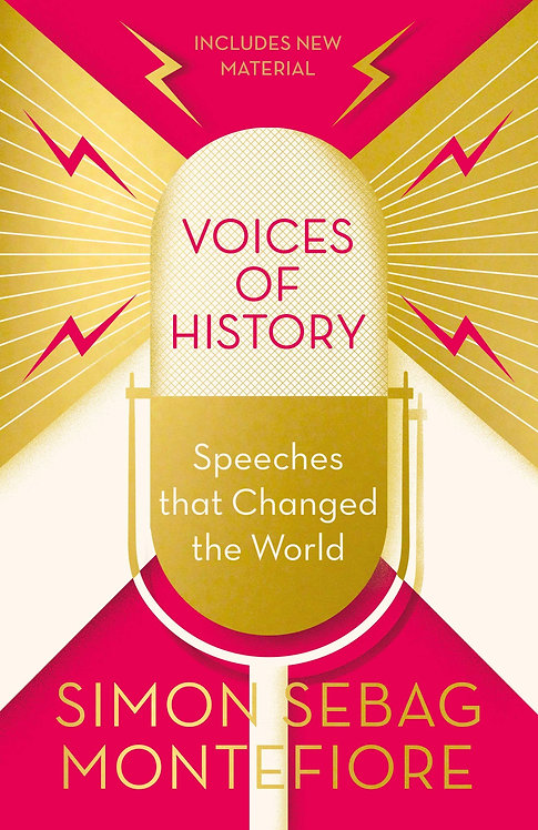 Voices of History: Speeches That Changed The World - Signed Bookplate Edition