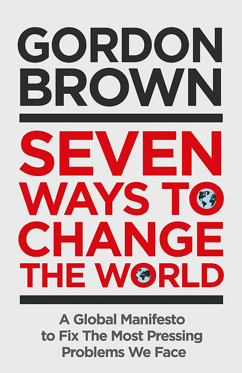 Seven Ways to Change the World - with SIGNED bookplates (damaged)!