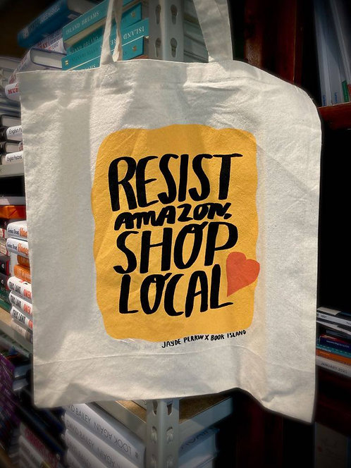 'Resist Amazon, Shop Local' Tote Bag