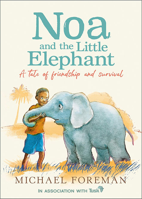 Noa and the Little Elephant: An important story about friendship