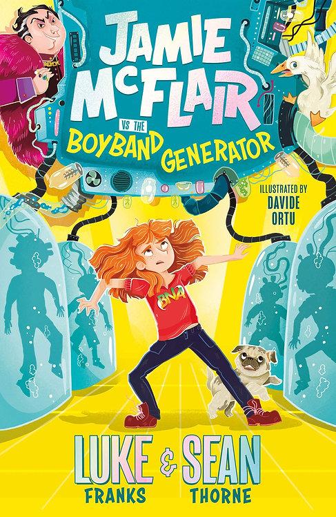 Jamie McFlair Vs The Boyband Generator - SIGNED bookplate edition!