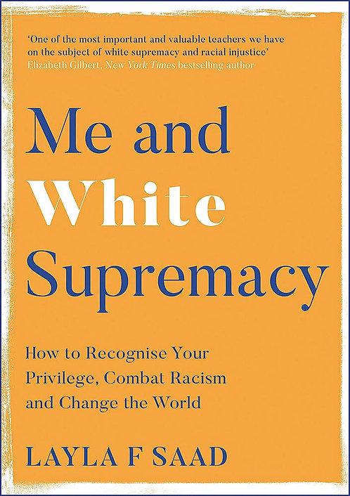 Me and White Supremacy (Hardback)