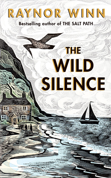 The Wild Silence - SIGNED FIRST EDITION