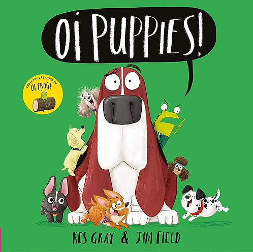 Oi Puppies! - Oi Frog and Friends