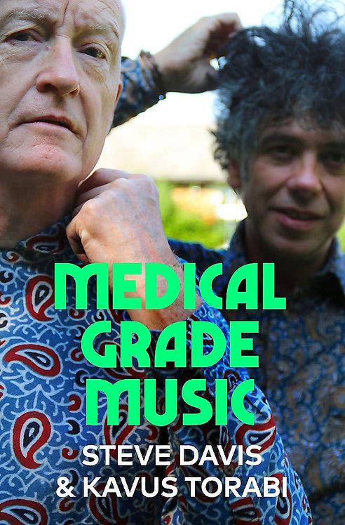 Medical Grade Music - SIGNED 1st edition!