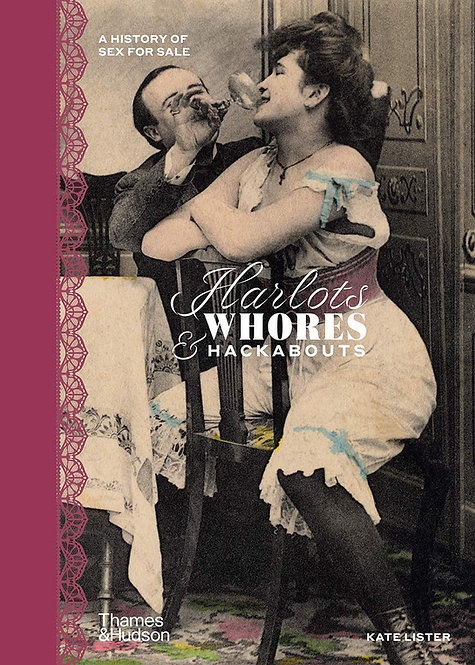 Harlots, Whores & Hackabouts - signed!